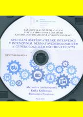 Speciální ošetřovatelské intervence v intenzivním, dermatovenerologickém a gynekologickém ošetřovatelství  (odkaz v elektronickém katalogu)