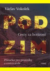 Podzim : cesty za horizont : příručka pro poutníky a cestovatele  (odkaz v elektronickém katalogu)