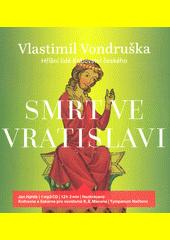 Smrt ve Vratislavi  (odkaz v elektronickém katalogu)