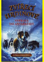 Zvířecí hrdinové – Výprava do Antarktidy (odkaz v elektronickém katalogu)