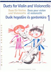 Duets for Violin and Violoncello. 1 (odkaz v elektronickém katalogu)