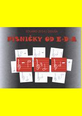 Písničky od E*D*A (odkaz v elektronickém katalogu)
