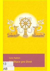 Meditace pro život  (odkaz v elektronickém katalogu)
