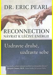 Reconnection: návrat k léčivé energii : uzdravte druhé, uzdravte sebe  (odkaz v elektronickém katalogu)