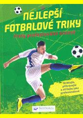 Nejlepší fotbalové triky (odkaz v elektronickém katalogu)