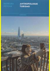 Antropologie turismu  (odkaz v elektronickém katalogu)
