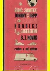 Řidič sanitky, Johnny Depp a tajemství krabice s cereáliemi : povídky a jiné povídky  (odkaz v elektronickém katalogu)
