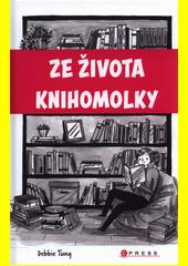 Ze života knihomolky  (odkaz v elektronickém katalogu)