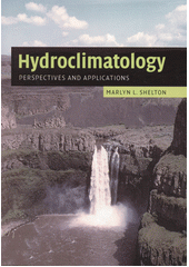 Hydroclimatology : perspectives and applications  (odkaz v elektronickém katalogu)