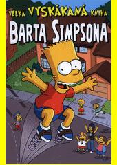 Velká vyskákaná kniha Barta Simpsona  (odkaz v elektronickém katalogu)