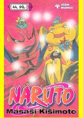 Naruto. 44. díl, Učení mudrců...!!  (odkaz v elektronickém katalogu)