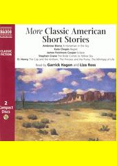 More Classic American Short Stories (odkaz v elektronickém katalogu)