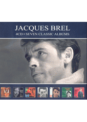 Seven Classic Albums. Jacques Brel (odkaz v elektronickém katalogu)