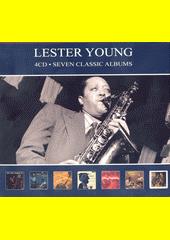 Seven Classic Albums. Lester Young (odkaz v elektronickém katalogu)