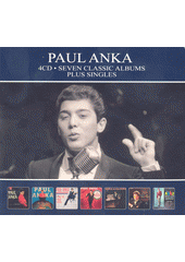 Seven Classic Albums. Paul Anka (odkaz v elektronickém katalogu)