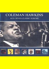 Seven Classic Albums. Coleman Hawkins (odkaz v elektronickém katalogu)