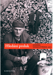 Hledání proluk : Bohumil Hrabal - analýzy a interpretace  (odkaz v elektronickém katalogu)