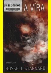 Věda a víra / Russel Stannard ; z anglického originálu Science & Belief - the big issues ... přeložil Jan Kadlec (odkaz v elektronickém katalogu)