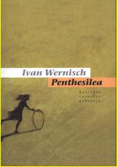 Penthesilea  (odkaz v elektronickém katalogu)