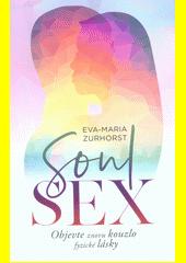 Soulsex : objevte znovu kouzlo fyzické lásky  (odkaz v elektronickém katalogu)