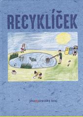 Recyklíček  (odkaz v elektronickém katalogu)