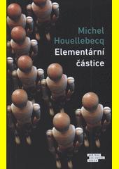 Elementární částice  (odkaz v elektronickém katalogu)