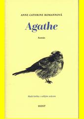 Agathe  (odkaz v elektronickém katalogu)