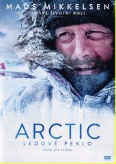 Arctic : ledové peklo  (odkaz v elektronickém katalogu)