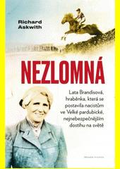 Nezlomná : hraběnka, která se postavila nacistům ve Velké pardubické  (odkaz v elektronickém katalogu)