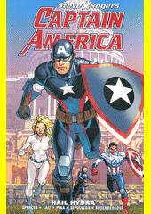 Captain America : Steve Rogers. Hail hydra  (odkaz v elektronickém katalogu)