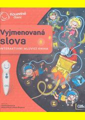 Vyjmenovaná slova : interaktivní mluvící kniha  (odkaz v elektronickém katalogu)