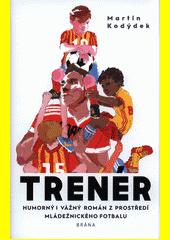 Trenér  (odkaz v elektronickém katalogu)