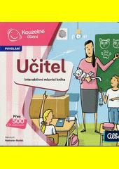 Učitel : povolání : interaktivní mluvící kniha  (odkaz v elektronickém katalogu)