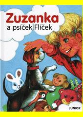Zuzanka a psíček Flíček  (odkaz v elektronickém katalogu)