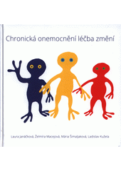 Chronická onemocnění léčba změní  (odkaz v elektronickém katalogu)
