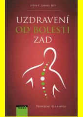 Uzdravení od bolesti zad : propojení těla a mysli  (odkaz v elektronickém katalogu)
