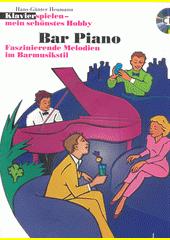 Klavier Spielen - Mein schönstes Hobby. Bar Piano  (odkaz v elektronickém katalogu)