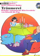 Klavierspielen - mein schönstes Hobby. Träumerei  (odkaz v elektronickém katalogu)