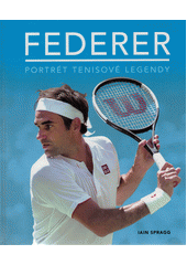 Federer : portrét tenisové legendy  (odkaz v elektronickém katalogu)