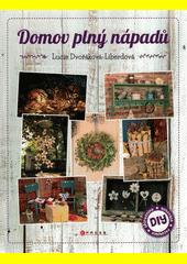 Domov plný nápadů  (odkaz v elektronickém katalogu)