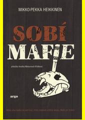 Sobí mafie  (odkaz v elektronickém katalogu)