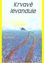 Krvavé levandule  (odkaz v elektronickém katalogu)