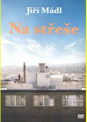 Na střeše  (odkaz v elektronickém katalogu)