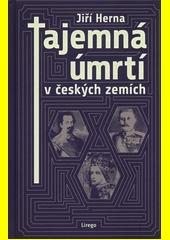 Tajemná úmrtí v českých zemích  (odkaz v elektronickém katalogu)
