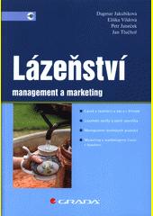 Lázeňství : management a marketing  (odkaz v elektronickém katalogu)