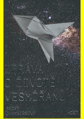 Zpráva o životě vesmířanů  (odkaz v elektronickém katalogu)