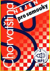 Chorvatština nejen pro samouky  (odkaz v elektronickém katalogu)