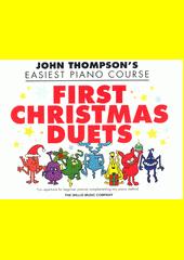 First Christmas Duets  (odkaz v elektronickém katalogu)