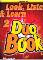 Look, listen & learn : duo book : trombone. 2 (odkaz v elektronickém katalogu)