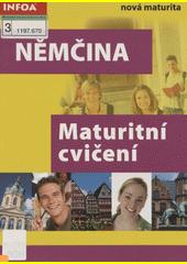 Němčina : maturitní cvičení  (odkaz v elektronickém katalogu)